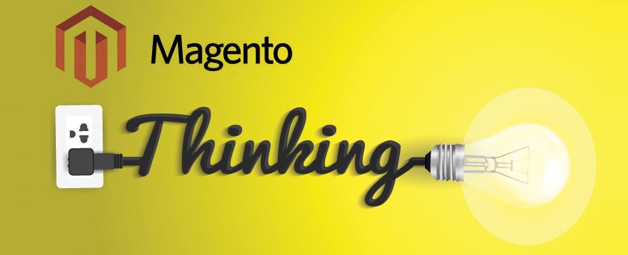Thinking Magento